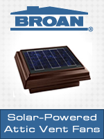 Broan's Solar Powered Attic Ventilation Fans