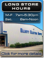 Long Store Hours at Elliott Electric Supply